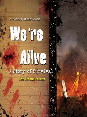 cover image of We're Alive, the Second Season